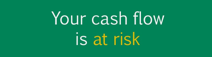 Debt recovery reality 5 - Your cash flow is at risk